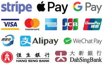 Payment Accepted - Stripe Visa MasterCard America Express JCB Union Pay FPS Apple Pay Google Pay Alipay WeChat Pay Hang Seng Bank Dah Sing Bank