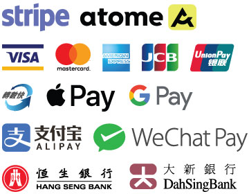 Payment Accepted - PayPal Stripe Atome Visa MasterCard America Express JCB Union Pay FPS Apple Pay Google Pay Alipay WeChat Pay Hang Seng Bank Dah Sing Bank